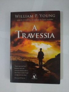 A Travessia - William P. Young