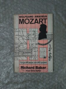 Wolfgang Amadeus Mozart - Richard Baker