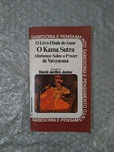 O Livro Hindu do Amor - O Kama Sutra