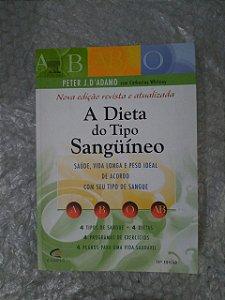 A Dieta do Tipo Sanguíneo - Peter J. D'Adamo