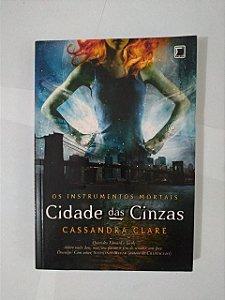 Os Instrumentos Mortais: Cidade das Cinzas - Cassandra Clare (Edição econômica)