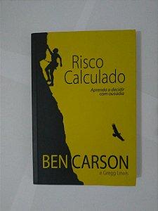 Risco Calculado - Ben Carson