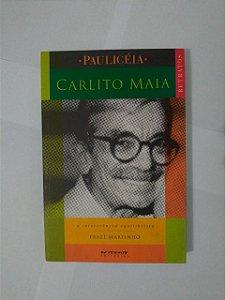 Carlito Maia - Erazê Martinho (Paulicéia)