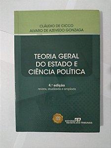 Teoria Geral do Estado e Ciência política - Cláudio de Cicco e Alvaro de Azevedo Gonzaga