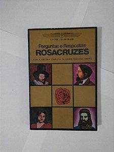 Perguntas e Respostas Rosacruzes - H. Sprncer Lewis