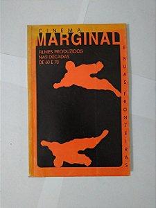 Cinema Marginal e Suas Fronteiras - Eugênio Puppo e Vera Haddad