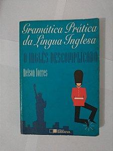 Gramática Prática da Língua Inglesa - Nelson Torres