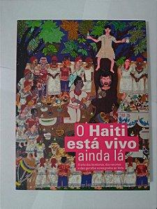 O Haiti Está Vivo Ainda lá
