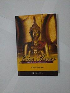 Joias Raras do Ensinamento Buddhista - Ricardo Sasaki (Org.)