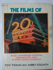 The Films Of 20th Century Fox - Tony Thomas e Aubrey Solomon