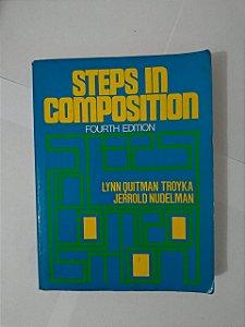 Steps In Composition - Lynn Quitman Troyka e Jerrold Nudelman
