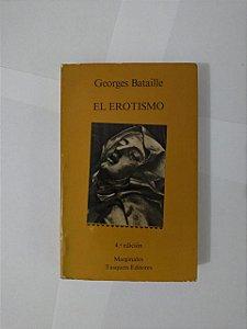 El Erotismo - Georges Bataille
