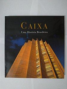 Caixa: Uma História Brasileira
