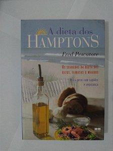 A Dieta dos Hamptons - Fred Pescatore