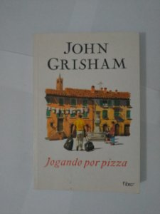 Jogando Por Pizza - John Grisham