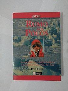 Rumo Aos pólos - Julio Fiadi