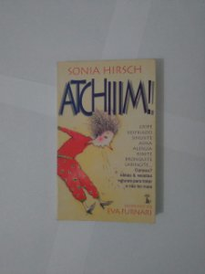 Atchiiim! - Sonia Hirsch