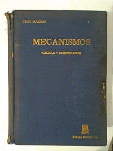 Mecanismos - Celso Maximo