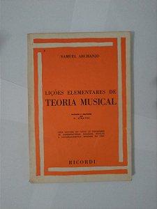 Lições elementares de Teoria Musical - Samuel Archanjon