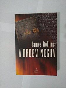 A Ordem Negra - James Rollins ( Edição Econômica)