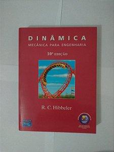 Dinâmica: Mecânica para Engenharia - R. C. Hibbeler