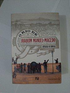 O Rio de Joaquim Manuel de Macedo -  Michelle Strzoda