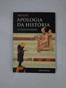 Apologia da História - Marc Bloch