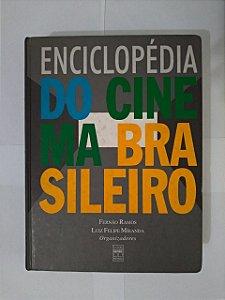 Enciclopédia do Cinema Brasileiro - Fernão Ramos e Luiz Felipe Miranda
