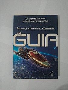 A Guia - Évany Cristina Campos