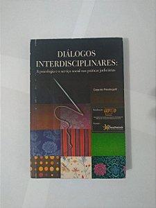 Diálogos Interdisciplinares: A Psicologia e o Serviço Social nas Práticas Judiciárias