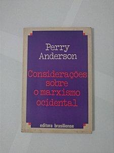 Considerações Sobre o Marxismo Ocidental - Perry Anderson