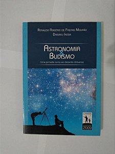 Astronomia & Budismo - Ronaldo Rogério de Freitas Mourão e Daisaku Ikeda