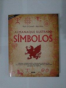 Almanaque Ilustrado: Símbolos - Mark O'Connell e Raje Airey