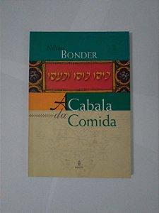 A Cabala da Comida - Nilton Bonder