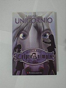 A Magia do Unicórnio - Alberto Melis