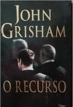 O Recurso - John Grisham - Ed. Econômica