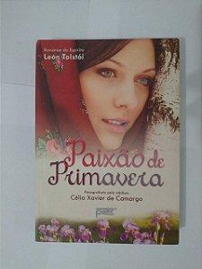 Paixão de Primavera - Célia Xavier de Camargo
