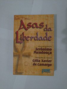 Asas da Liberdade - Célia Xavier de Camargo