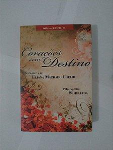 Corações sem Destino - Eliana Machado Coelho