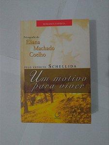 Um Motivo Para Viver - Eliana Machado Coelho
