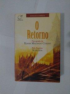 O Retorno - Eliana Machado Coelho