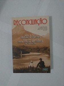 Reconciliação - Vera Lúcia Marinzeck de Carvalho