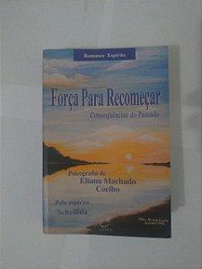 Força Para Recomeçar - Eliana Machado