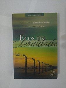 Ecos na Eternidade - Christina Nunes