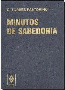 Minutos de Sabedoria - C. Torres Pastorinho