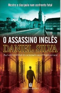 O Assassino Inglês - Daniel Silva (Edição de Lisboa - Portugal)