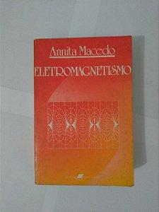 Eletromagnetismo - Annita Macedo