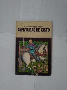Aventuras de Xisto - Lúcia Machado de Almeida