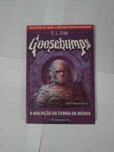 Goosebumps: A Maldição da Tumba da Múmia - R. L. Stine
