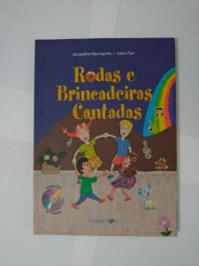 Rodas e Brincadeiras Cantadas - Jacqueline Baumgratz